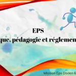 EPS : Didactique, pédagogie et réglementation