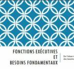 Fonctions exécutives et besoins fondamentaux