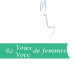 Exposition 62 voies-voix de femmes